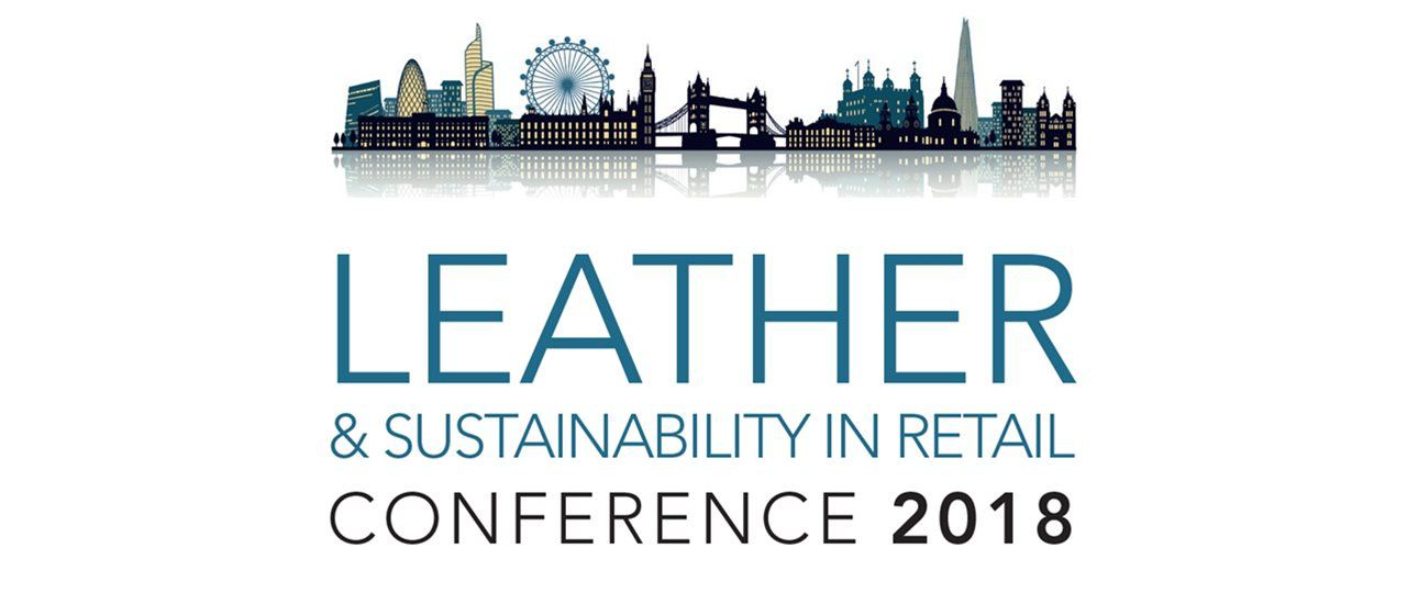 Online Registration for The Leather & Sustainability in Retail Conference 2018 Now Open